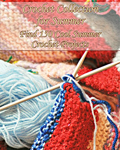 Collection Footwear - Crochet Collection for Summer: Find 150 Cool Summer Crochet Projects: (Crochet Jewelry, Crochet Footwear) (crochet bikini )