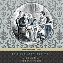 Little Men Audiobook by Louisa May Alcott Narrated by Justine Eyre