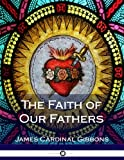 img - for The Faith of Our Fathers book / textbook / text book