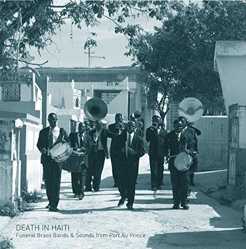 Vinilo : Felix Blume - Death In Haiti: Funeral Brass Bands & Sounds From Port Au Prince (LP Vinyl)
