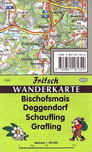 Bischofsmais - Deggendorf - Schaufling - Grafling (Fritsch Wanderkarten 1:35000)