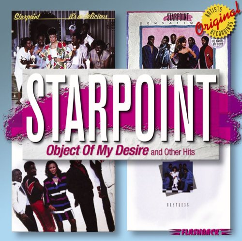 Object of My Desire & Other Hits by Starpoint