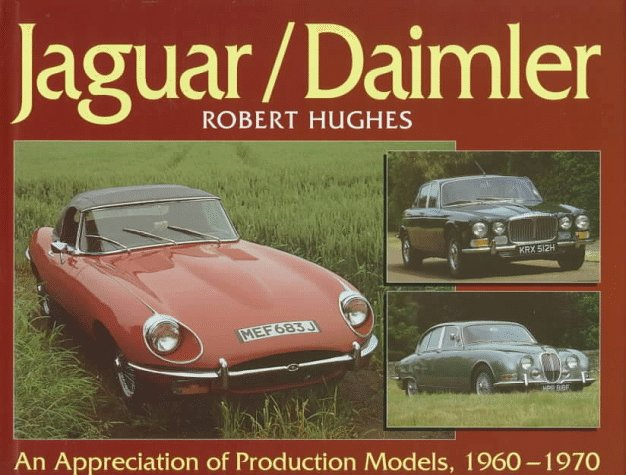 Jaguar/Daimler: An Appreciation of Production Models, 1960-1970