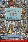 The Saint John's Fern, Kate Sedley, 0312276834