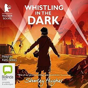 Whistling in the Dark Audiobook