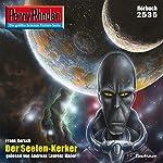 Der Seelen-Kerker (Perry Rhodan 2535) | Frank Borsch