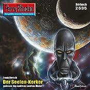 Der Seelen-Kerker (Perry Rhodan 2535)   Frank Borsch
