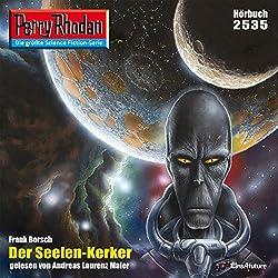 Der Seelen-Kerker (Perry Rhodan 2535)