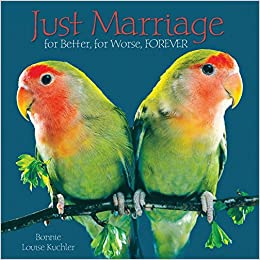 Book Just Marriage: For Better, for Worse, FOREVER