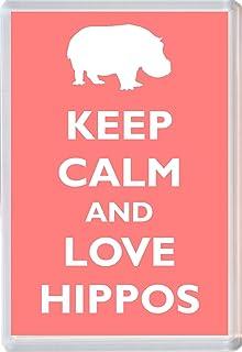 KEEP CALM AND LOVE HIPPOS Keyring or Fridge Magnet 1 GIFT PRESENT IDEA