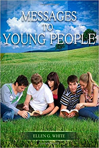 Messages to young people: ellen g. White: 9780828016360: amazon.