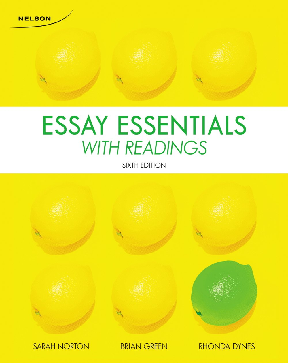 essay essentials readings sarah norton brian green rhonda essay essentials readings sarah norton brian green rhonda dynes 9780176531621 books ca