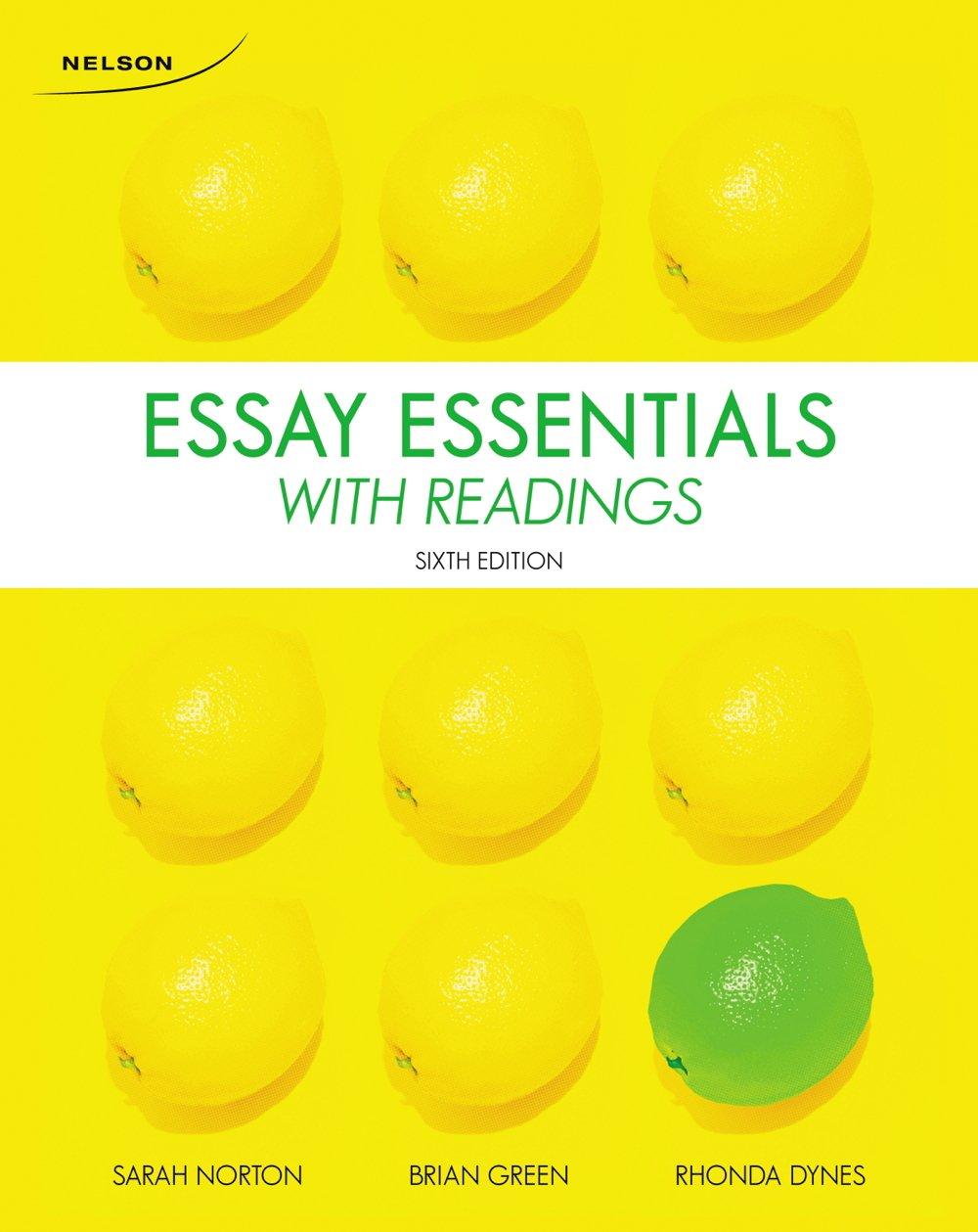essay essentials readings sarah norton brian green rhonda essay essentials readings sarah norton brian green rhonda dynes 9780176531621 books ca