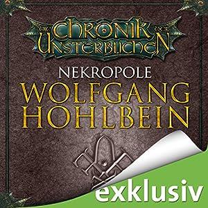 Nekropole (Die Chronik der Unsterblichen 15) Hörbuch