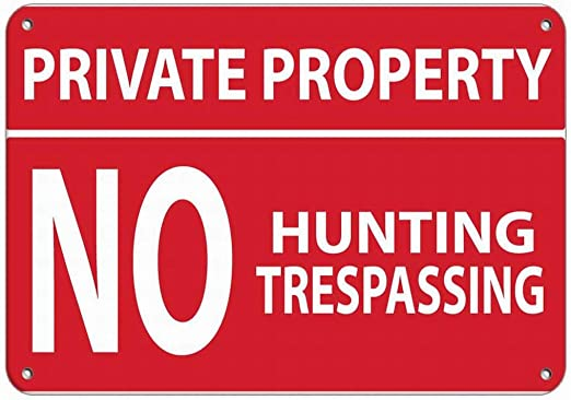 Vintage Metal Sign Notice Private Property No Trespassing red No Hunting