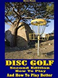 Disc golf: How to play, and how to play better