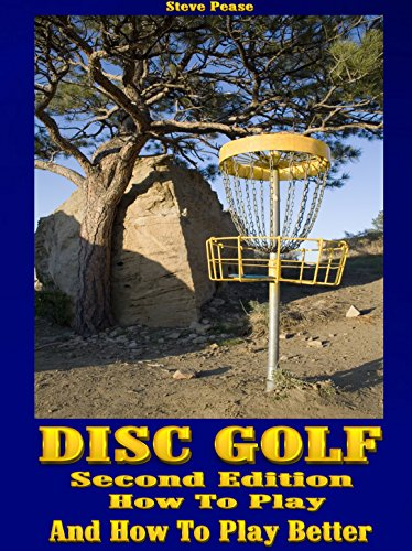 Disc golf: How to play, and how to play better by [Pease, Steven]
