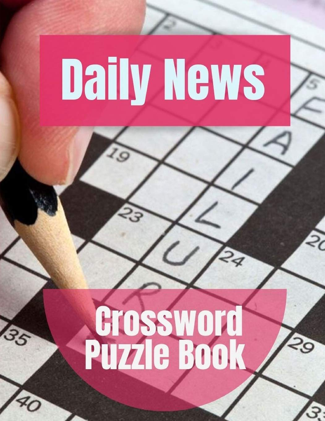 Daily News Crossword Puzzle Book Crosswords Puzzle Solver Puzzles To Challenge Your Brain Reproducible Worksheets For Classroom Use Kids Activities Books Maiasea Jatina B 9781693959776 Amazon Com Books