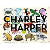 Image for Charley Harper: An Illustrated Life
