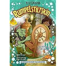 Rumpelstiltskin: An Interactive Fairy Tale Adventure (You Choose: Fractured Fairy Tales)
