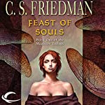 Feast of Souls: Magister Trilogy, Book 1 | C. S. Friedman