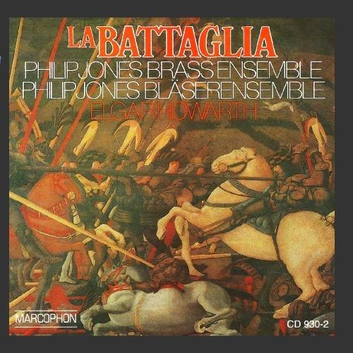 La Battaglia (Philip Jones Brass Ensemble)