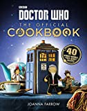 img - for Doctor Who: The Official Cookbook: 40 Wibbly-Wobbly Timey-Wimey Recipes book / textbook / text book
