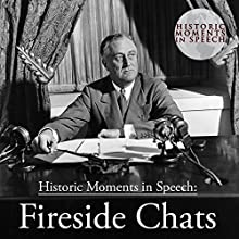 Fireside Chats Audiobook by Robert Wikstrom - introduction,  The Speech Resource Company - producer and compiler Narrated by Robert Wikstrom