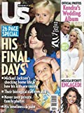 Michael, Prince & Paris Jackson l Kendra Wilkinson & Hank Baskett l Melissa Rycroft (The Bachelor/Dancing With the Stars) - July 13, 2009 US Weekly Magazine