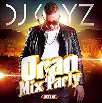 gratuitement dj kayz oran mix party 7