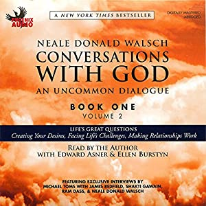 Conversations with God: An Uncommon Dialogue, Book 1, Volume 2 Audiobook