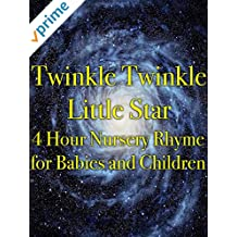 Twinkle Twinkle Little Star 4 Hour Nursery Rhyme for Babies and Children