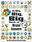 The Big, Big, Big Book of Brainteasers, Serhiy Grabarchuk and Peter Grabarchuk, 1402777280