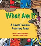img - for What am I? A Hawaii Animal Guessing game book / textbook / text book