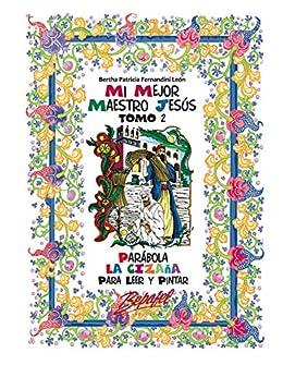 Amazon.com: Mi mejor maestro Jesús-Parábola La Cizaña ...