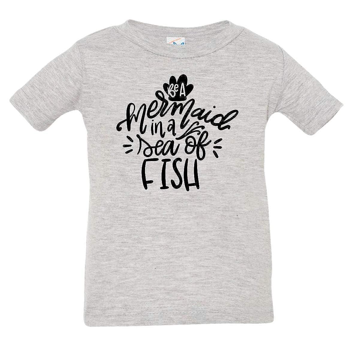 Tenacitee Babys Be a Mermaid in a Sea of Fish Shirt
