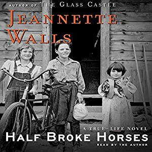 Half Broke Horses Audiobook