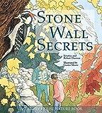 Stone Wall Secrets (Tilbury House Nature Book)