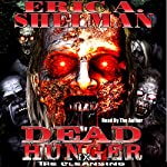 Dead Hunger IX: The Cleansing | Eric A. Shelman