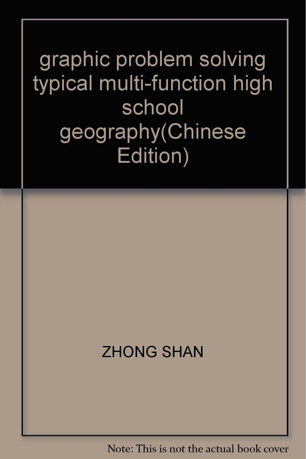 graphic problem solving typical multi-function high school geography(Chinese Edition) ebook