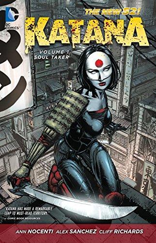 Katana Vol. 1: Soultaker (The New 52) (Katana Dc)