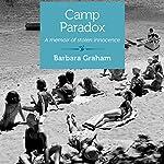 Camp Paradox: A Memoir of Stolen Innocence | Barbara Graham