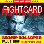 Swamp Walloper: Fight Card, Book 2 | Paul Bishop