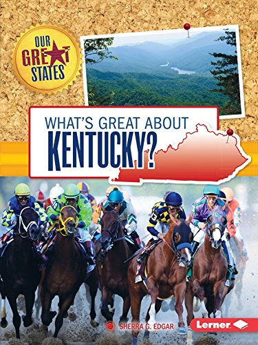 Kentucky State Gem (What's Great About Kentucky? (Our Great States))