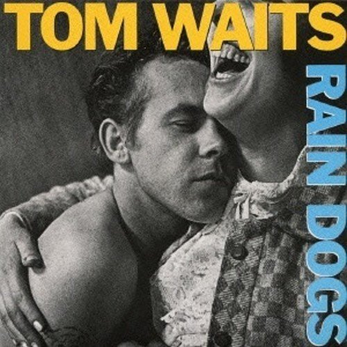 Tom Waits - Rain Dogs (Japanese Mini-Lp Sleeve, Super-High Material CD, Japan - Import)