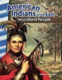 American Indians of the East: Woodland People (Social Studies Readers)