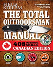The Total Outdoorsman Manual (Canadian edition): 312 Essential Skills