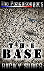 The Peacekeepers, Book 15 The Base