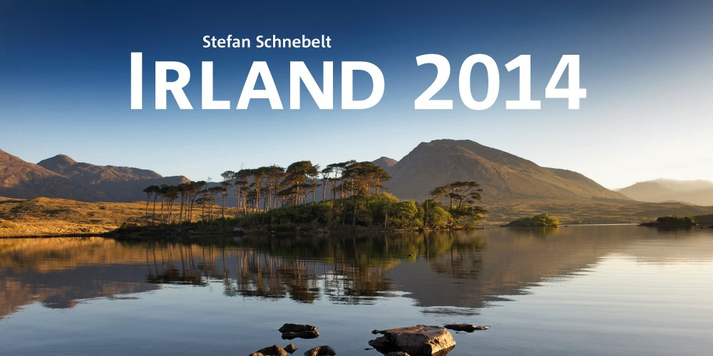 Irland 2014: Irland Panorama-Kalender