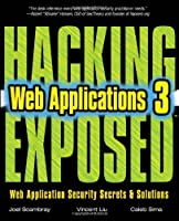 HACKING EXPOSED WEB APPLICATIONS, 3rd Edition Front Cover
